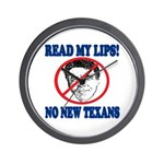 Read My Lips: No New Texans! Wall Clock