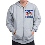 Read My Lips: No New Texans! Zip Hoodie