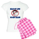 Read My Lips: No New Texans! Women's Light Pajamas