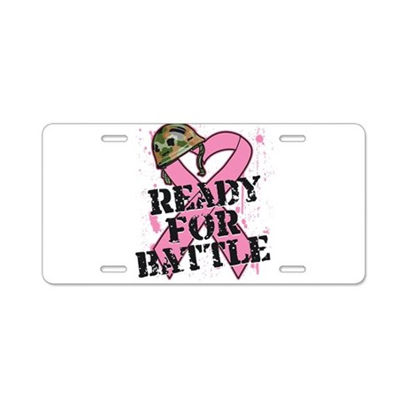Ready For Battle BreastCancer Aluminum License Pla
