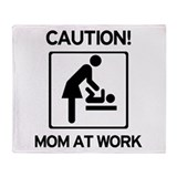 Caution Mom at Work! Baby tim Throw Blanket