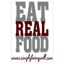 Eat REAL Food!