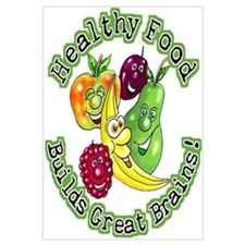Healthy Food Builds Great Brains! Prin