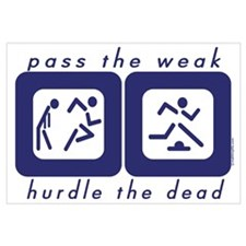 Pass the Weak - Hurdle the Dead