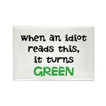 Idiot Green Rectangle Magnet (100 pack)