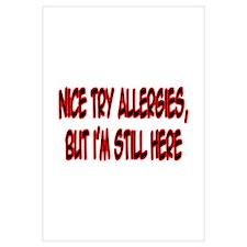 """""""Nice Try Allergies..."""""""