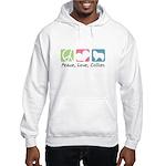 Peace, Love, Collies Hooded Sweatshirt