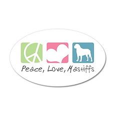 Peace, Love, Mastiffs 22x14 Oval Wall Peel
