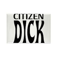 Citizen Dick Rectangle Magnet