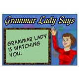 Grammar Lady is Watching You