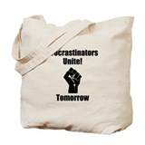 Procrastinators Unite Tote Bag