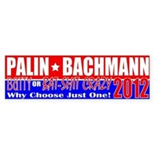 Anti-Palin Anti-Bachmann 2012 Bumper Sticker