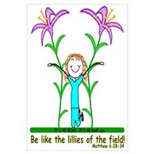 LILLIES OF THE FIELD!