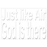 Just Like Air God is there