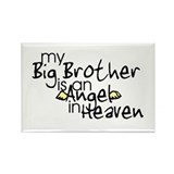 My Big Brother is an Angel in Rectangle Magnet (10