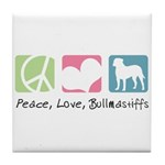 Peace, Love, Bullmastiffs Tile Coaster