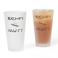 Sci-Fi Mutt Drinking Glass