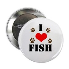 """Cute I love fish 2.25"""" Button"""