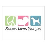 Peace, Love, Beagles Small Poster