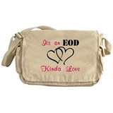 EOD Love Home/Office Messenger Bag