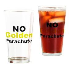 No Golden Parachute Drinking Glass
