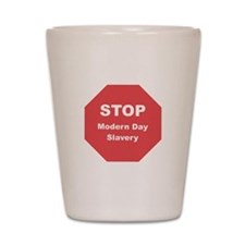 STOP Modern Day Slavery Shot Glass