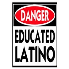 Danger Educated Latino