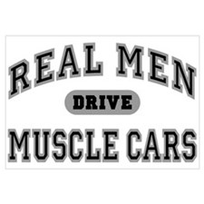 Real Men Drive Muscle Cars III