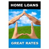"Home Loans-Great Rate<br>Lobby <br>23"" x 35"""