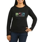 Peace, Love, Berners Women's Long Sleeve Dark T-Sh