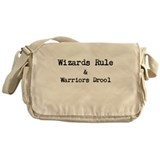 Wizards Rule & Warriors Drool Messenger Bag