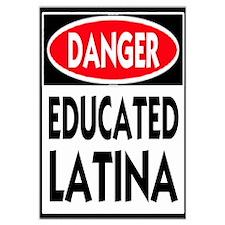 Danger -- Educated LATINA T-Shirt