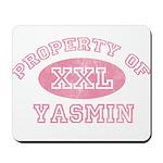 Property of Yasmin Mousepad