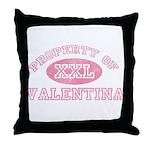 Property of Valentina Throw Pillow