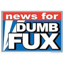 """Dumb Fux News"""