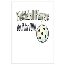 Pickleball Players Do It For