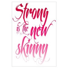 Strong is the New Skinny - Sc