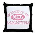 Property of Samantha Throw Pillow