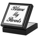 BLAME MY PARENTS Keepsake Box