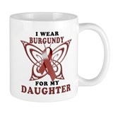 I Wear Burgundy for my Daught Mug