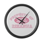 Property of Rihanna Large Wall Clock