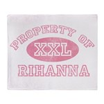 Property of Rihanna Throw Blanket