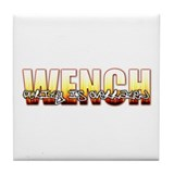 Wench Tile Coaster