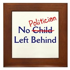 No Politician Framed Tile
