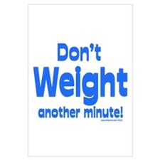 Don't Weight