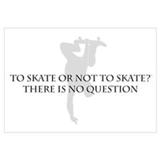 To Skate Or Not To Skate-for Guys