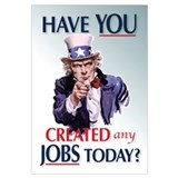 Have YOU Created Any Jobs Today?