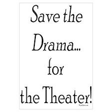 Save the Drama...Theater