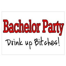Bachelor Party (Drink Up Bitches) ri
