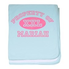 Property of Mariah baby blanket